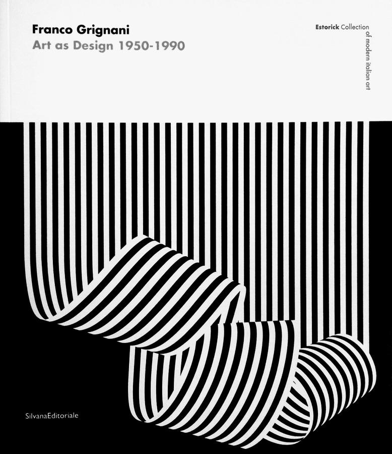 Franco Grignani, Art as Design 1950-1990, 2017