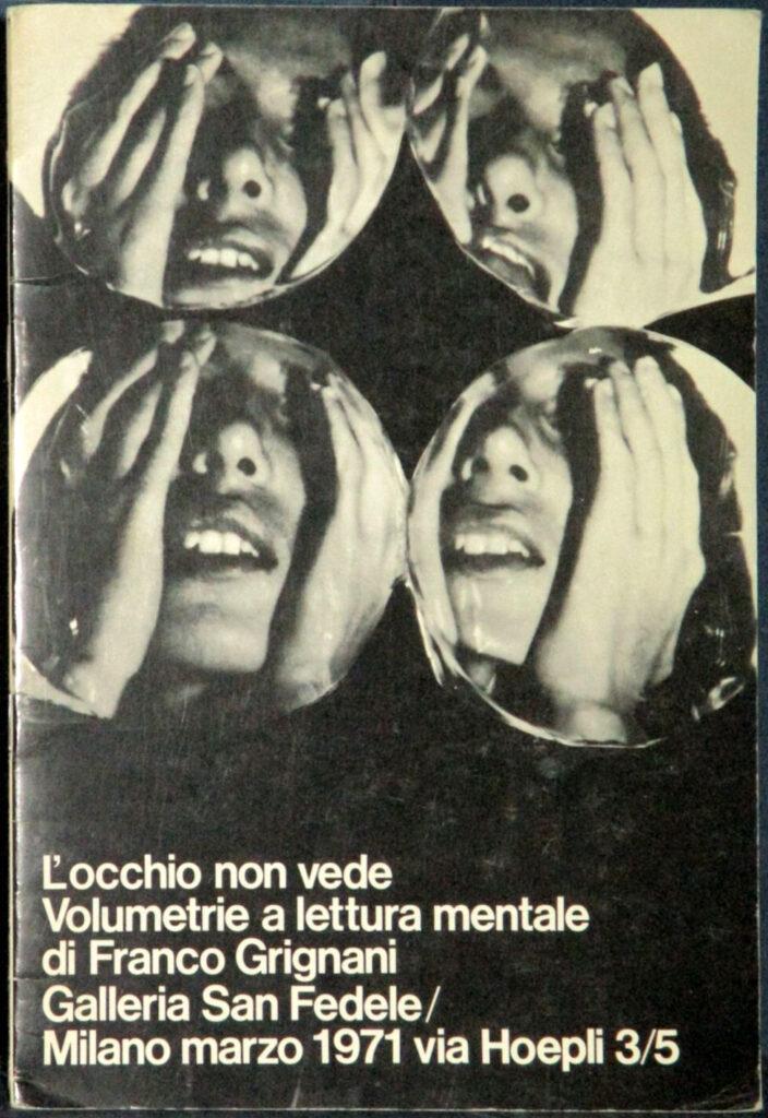 Franco Grignani, L'occhio non vede, Milano, 1971